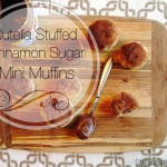 Nutella Stuffed Cinnamon Sugar Mini Muffins